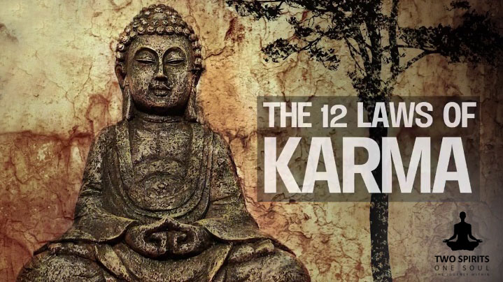 The 12 Laws of Karma | Two Spirits, One Soul-The Journey Within