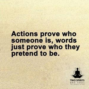 actions-prove-who-someone-is