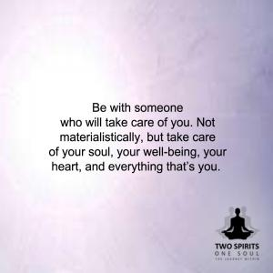 be-with-someone-who-will-care-for-you