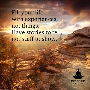 fill-your-life-with-experiences-not-things