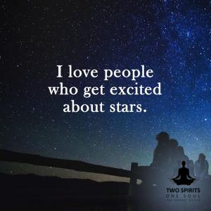 i-love-people-who-get-excited-about-stars