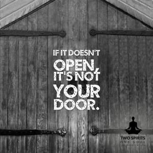 if-it-doent-open-its-not-your-door