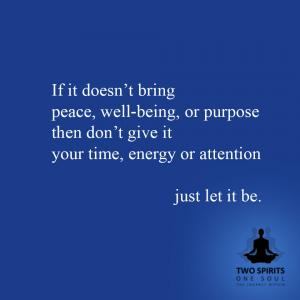 if-it-doesnt-bring-peace-well-being