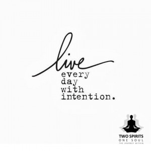 live-everyday-with-intention