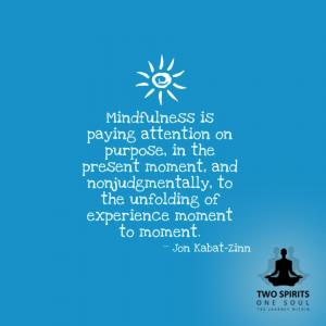 mindfulness-is-paying-attention-on-purpose