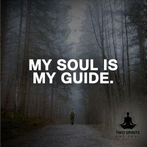 my-soul-is-my-guide