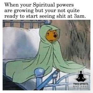 when-your-spiritual-powers-are-growing