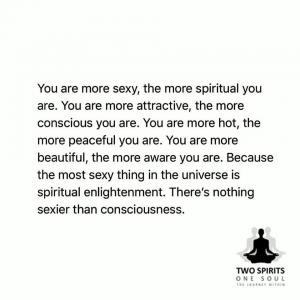 you-are-more-sexy-the-more-spiritual-you-are