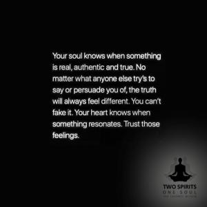 your-soul-know-when-something-is-real
